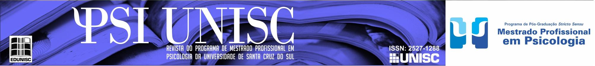 PSI UNISC - revista do departamento de psicologia - Universidade de Santa Cruz do Sul
